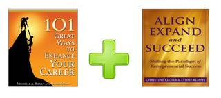 SPECIAL BUNDLE - 101 Ways to Enhance Your Career + Align, Expand, Succeed